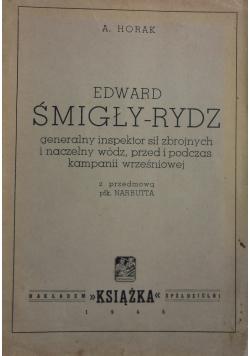 Edwad Śmigły -Rydz ,1945r.