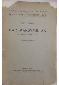 Car Maksymilian, 1938r.