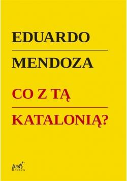 Co z tą Katalonią?
