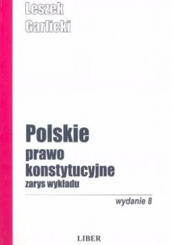 Polskie prawo konstytucyjne - zarys wykładu