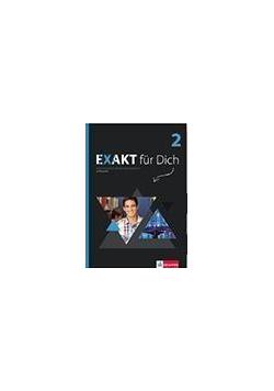 Exakt fur Dich 2 podręcznik LEKTORKLETT