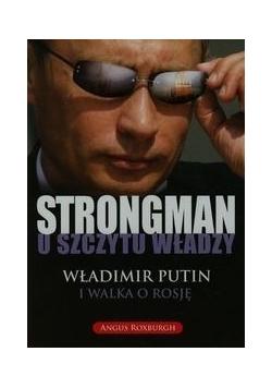Strongman u szczytu władzy