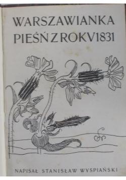 Warszawianka pieśń z rokv 1831, 1931 r.