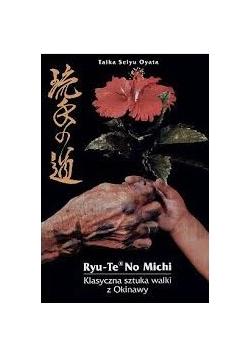 Ryu-Te no Michi. Klasyczna sztuka walki z Okinawy