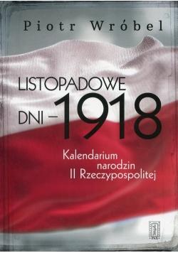 Listopadowe dni - 1918