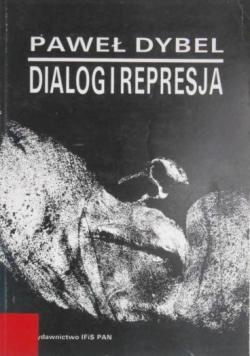 Dialog i represja