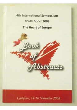 4th International Symposium Youth Sport 2008. The Heart of Europe