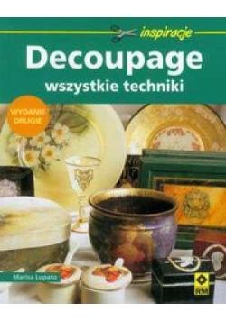 Decoupage. Wszystkie techniki Wyd II RM