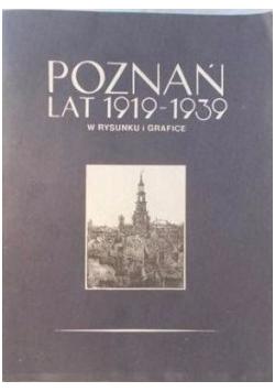Poznań lat 1919-1939 w rysunku i grafice