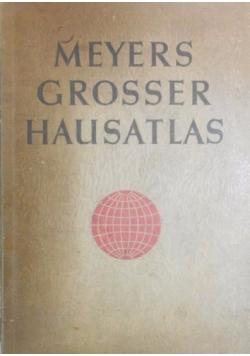 Meyers Grosser Hausatlas