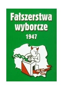 Fałszerstwa wyborcze 1947 t.2