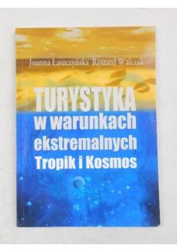 Turystyka w warunkach ekstremalnych-tropik i kosmos