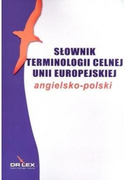 Angielsko polski słownik terminologii celnej Unii