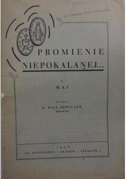 Promienie nipokalanej, 1938r.