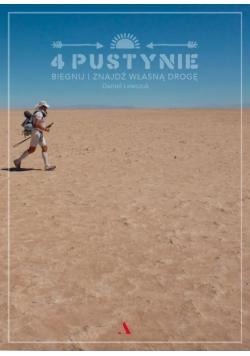 4 pustynie. Biegnij i znajdź własną drogę