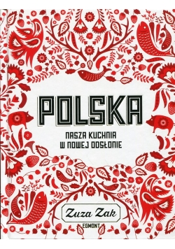 Polska Nasza kuchnia w nowej odsłonie