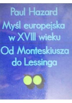 Myśl europejska w XVIII wieku. Od Monteskiusza do Lessinga