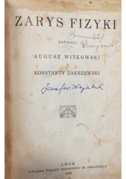Zarys fizyki, 1916r.
