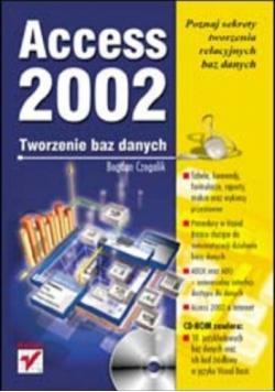 Access 2002. Tworzenie baz danych