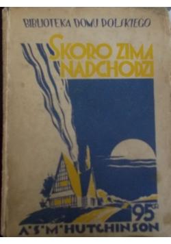 Skoro ziemia nadchodzi Tom II, 1927 r.