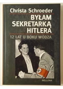 Byłam sekretarką Hitlera, 12 lat u boku wodza