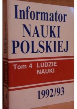 Informator Nauki  Polskiej  1992/93 tom 4