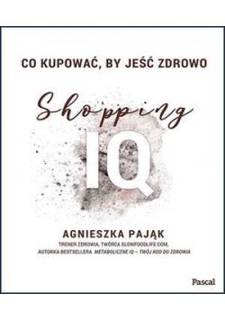 Co kupować, by jeść zdrowo. Shopping IQ