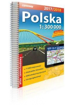 Atlas samochodowy 1:300 000 Polska 2017/2018