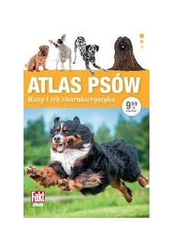 Atlas psów. Rasy i ich charakterystyka