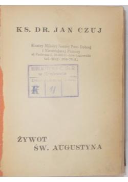 Żywot św. Augustyna , rok 1928