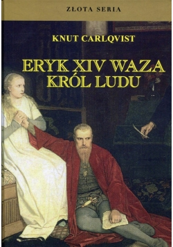 Eryk XIV Waza Król ludu