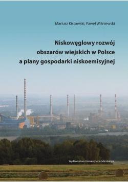 Niskowęglowy rozwój obszarów wiejskich w Polsce a plany gospodarki niskoemisyjnej