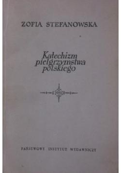 Katechizm pielgrzymstwa polskiego