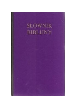 Słownik Biblijny , nowa
