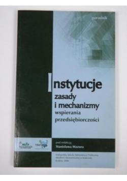Instytucje zasady i mechanizmy wspierania przedsiębiorczości