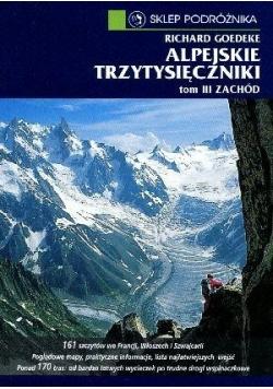 Alpejskie trzytysięczniki T.3 Zachód