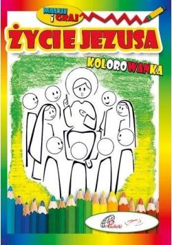 Kolorowanka. Życie Jezusa