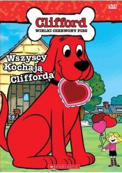 Clifford. Wszyscy kochają Clifforda