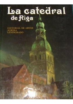 La catedral de Riga editrial de artes aurora Leningrado