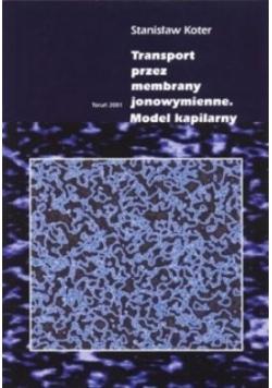 Transport przez membrany jonowymienne model kapilarny