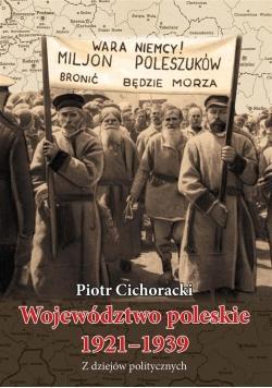 Województwo poleskie 1921-1939. Z dziejów ...