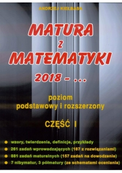Matura z Matematyki cz.1 2018... Z.P+R Kiełbasa
