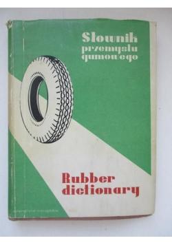 Mały słownik angielsko-polski i polsko-angielski przemysłu gumowego