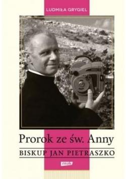 Prorok ze św. Anny. Biskup Jan Pietraszko