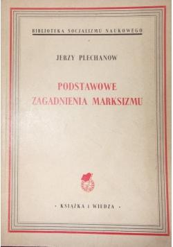 Podstawowe zagadnienie marksizmu, 1949 r.