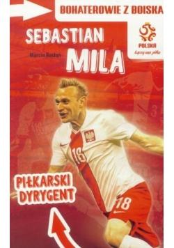 PZPN. Sebastian Mila. Piłkarski Dyrygent