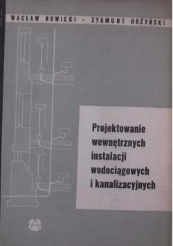 Projektowanie wewnętrznych instalacji wodociągowych i kanalizacyjnych