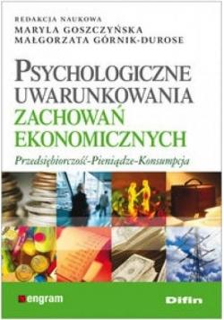 Psychologiczne uwarunkowania zach.ekonomicznych
