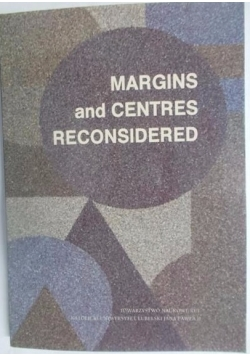 Margins and centres reconsidere