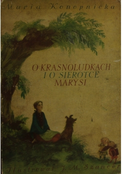 O krasnoludkach i o sierotce marysi, 1948r.